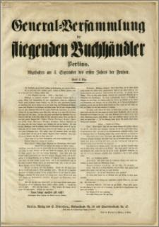General-Versammlung der fliegenden Buchhändler Berlins. : Abgehalten am 3. September des ersten Jahres der Freiheit