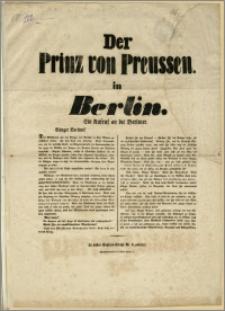 Der Prinz von Preussen in Berlin : Ein Aufruf an die Berliner