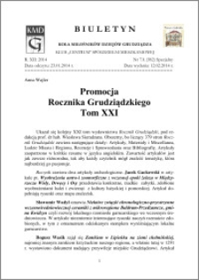 Biuletyn Koła Miłośników Dziejów Grudziądza 2014, Rok XII, nr 7 A(382): Promocja Rocznika GrudziądzkiegoTom XXI