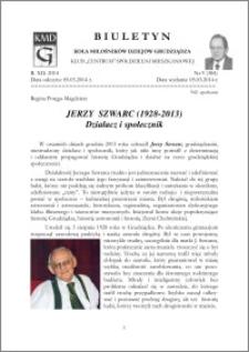 Biuletyn Koła Miłośników Dziejów Grudziądza 2014, Rok XII, nr 9(384): Jerzy Szwarc (1928-2013) Działacz i społecznik
