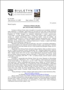 Biuletyn Koła Miłośników Dziejów Grudziądza 2009, Rok 7, nr 32(224) : Fontanna na Rybnym Rynku jako zabytek małej architektury.