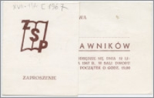 [Zaproszenie. Incipit] Rada Wydziałowa Prawa ma zaszczyt zaprosić ... na Bal Prawników ... 12 listopada 1967 r