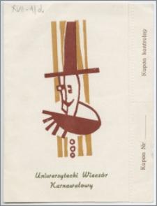 [Zaproszenie. Incipit] Rada Zakładowa Uniwersytetu Mikołaja Kopernika zaprasza uprzejmie Kol. ... 29 stycznia 1972 r. na Uniwersytecki Wieczór Karnawałowy