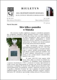 Biuletyn Koła Miłośników Dziejów Grudziądza 2014, Rok XII, nr 12(387): Słłów kiillka o pomniikuw Mniiszku