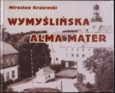 Wymyślińska Alma Mater : Seminarium i Liceum Pedagogiczne (1867-1969)