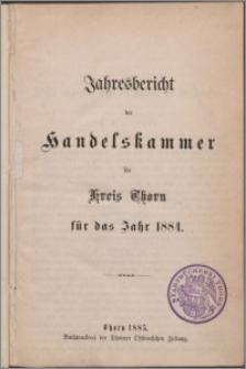 Jahresbericht der Handelskammer für Kreis Thorn für das Jahr 1884