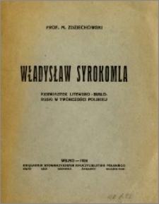 Władysław Syrokomla : pierwiastek litewsko-białoruski w twórczości polskiej