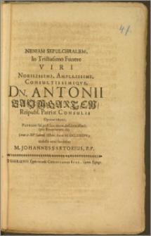Neniam Sepulchralem, In Tristissimo Funere Viri [...] Dn. Antonii Baumgarten, Reipubl. Patriae Consulis [...] Patroni sui [...] ipso Exeqviarum die, (erat is XV. Calend. Octobr. Anni M. DC. XXCIV.) molesta vena fundebat M. Johannes Sartorius, P. P.