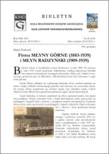 Biuletyn Koła Miłośników Dziejów Grudziądza 2015, Rok XIII, nr 20(432) : Firma Młyny Górne (1883-1939) i Młyn Radzyński (1909-1939)