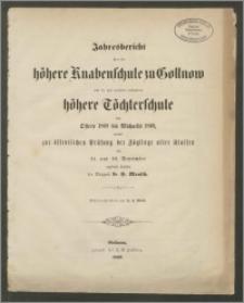 Jahresbericht über die höhere Knabenschule zu Gollnow und die mit derfelben verbundene höhere Töchterschule von Ostern 1868 bis Michaelis 1869