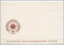 [Zaproszenie. Incipit] Rektor i Senat Uniwersytetu Mikołaja Kopernika w Toruniu zapraszają uprzejmie na uroczystość inauguracji roku akademickiego 1974/1975 ... 1 października 1974 r