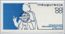 [Zaproszenie. Incipit] Rektor i Senat Uniwersytetu Mikołaja Kopernika w Toruniu uprzejmie zapraszają na inaugurację roku akademickiego 1988/1989 ... 3 października 1989 roku