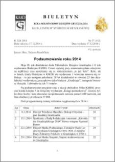 Biuletyn Koła Miłośników Dziejów Grudziądza 2014, Rok XII, nr 37(412)