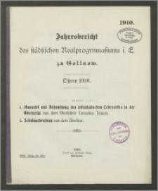 Jahresbericht des städtischen Realprogymnasiums i. E. zu Gollnow. Ostern 1910