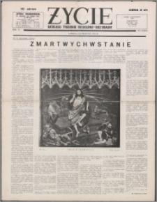 Życie : katolicki tygodnik religijno-kulturalny 1952, R. 6 nr 14-15 (250-251)