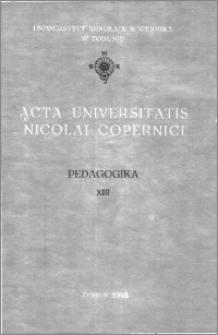 Acta Universitatis Nicolai Copernici. Nauki Humanistyczno-Społeczne. Pedagogika, z. 13 (183), 1988