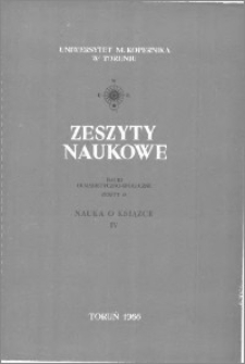 Zeszyty Naukowe Uniwersytetu Mikołaja Kopernika w Toruniu. Nauki Humanistyczno-Społeczne. Nauka o Książce, z. 4 (18), 1966