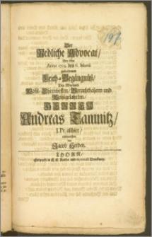 Der Redliche Advocat, Bey dem Anno 1703. den 6. Martii gehaltenen Leich-Begängnüsz, Des [...] Herren Andreas Tamnitz, J. Pr. allhier / entworffen von Jacob Herden