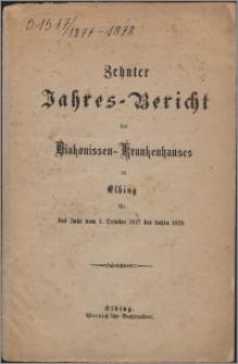 Jahres-Bericht des Diakonissen-Krankenhauses zu Elbing für das Jahr vom 1 October 1877 bis dahin 1878, 10