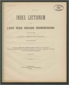 Index Lectionum in Lyceo Regio Hosiano Brunsbergensi per aestatem a die XV. Aprilis anni 1902