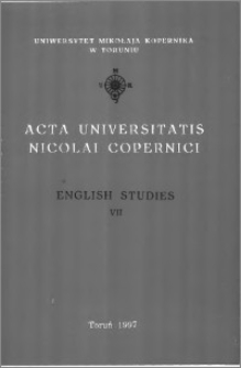 Acta Universitatis Nicolai Copernici. Humanities and Social Sciences. English Studies, z. 7 (319), 1997