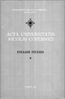 Acta Universitatis Nicolai Copernici. Humanities and Social Sciences. English Studies, z. 2 (206), 1991