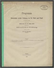 Programm der Realschule erster Ordnung zu St. Petri und Pauli in Danzig, womit zu der Mittwoch, den 25. März 1874