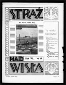 Straż nad Wisłą 1937, R. 7, nr 19