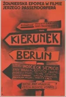 Kierunek Berlin. Żołnierska epopea w filmie Jerzego Passendorfera