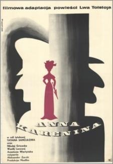 Anna Karenina. Filmowa adaptacja powieści Lwa Tołstoja