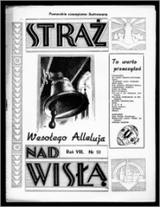 Straż nad Wisłą 1938, R. 8, nr 10
