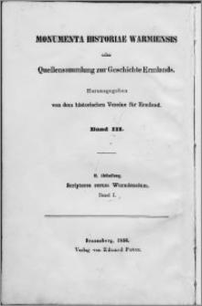 Scriptores rerum Warmiensium oder Quellenschriften zur Geschichte Ermlands. Bd. 1