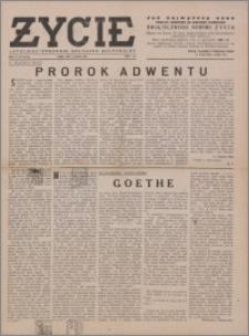 Życie : katolicki tygodnik religijno-społeczny 1949, R. 3 nr 49 (128)