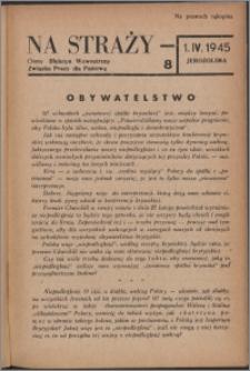 Na Straży : biuletyn wewnętrzny Związku Pracy dla Państwa 1945 nr 8