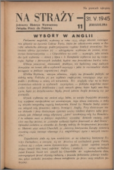 Na Straży : biuletyn wewnętrzny Związku Pracy dla Państwa 1945 nr 11
