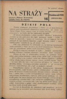 Na Straży : biuletyn wewnętrzny Związku Pracy dla Państwa 1945 nr 16