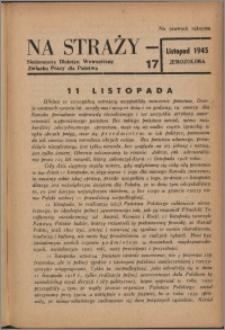 Na Straży : biuletyn wewnętrzny Związku Pracy dla Państwa 1945 nr 17