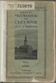 Krótki przewodnik po Chełmnie