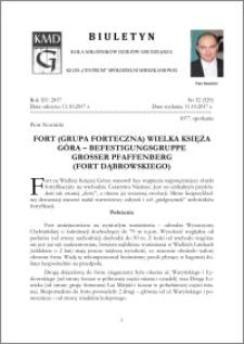 Biuletyn Koła Miłośników Dziejów Grudziądza 2017, Rok XV, nr 32(529) : Fort (Grupa forteczna) Wielka Księża Góra - Befestigungsgruppe Grosser Pfafffenberg (Fort Dąbrowskiego)