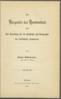 Die Burgwälle des Randowthals und ihre Bedeutung für die Geschichte und Geographie des heidnischen Pommerns