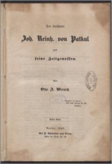 Der Livländer Joh. Reinh. von Patkul und seine Zeitgenossen Bd. 1