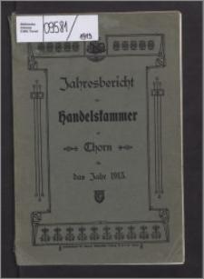 Jahresbericht der Handelskammer zu Thorn für das Jahr 1913