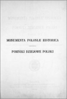 Monumenta Poloniae historica = Pomniki dziejowe Polski. T. 6