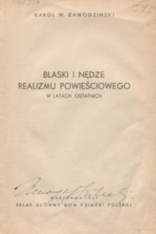 Blaski i nędze realizmu powieściowego w latach ostatnich