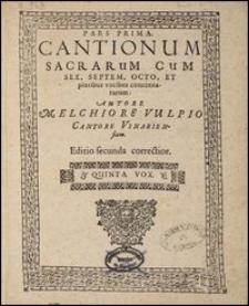 Cantionum Sacrarum Cum Sex, Septem, Octo, Et pluribus vocibus concinnatarum Ps 1. Quinta vox bis