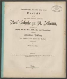 Bericht über die zur ersten Ordnung gehörende Real-Schule zu St. Johann