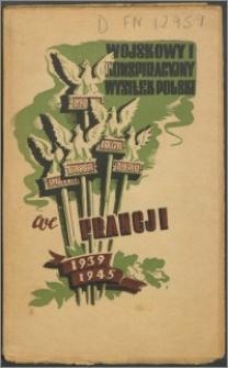 Wojskowy i konspiracyjny wysiłek Polski we Francji 1939-1945