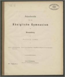 Jahresbericht über das Königliche Gymnasium zu Braunsberg. Ostern 1888