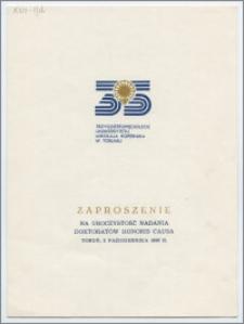 [Zaproszenie. Incipit] Rektor i Senat UMK mają zaszczyt zaprosić na uroczystość nadania tytułu doktora honoris causa Antoniemu Basińskiemu ..., Olavi Johanes Granö ... Witoldowi Lutosławskiemu ... 2 października 1980 roku