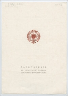 [Zaproszenie. Incipit] Rektor i Senat UMK mają zaszczyt zaprosić na uroczystość nadania tytułu doktora honoris causa Konradowi Górskiemu ... 5 maja 1981 r